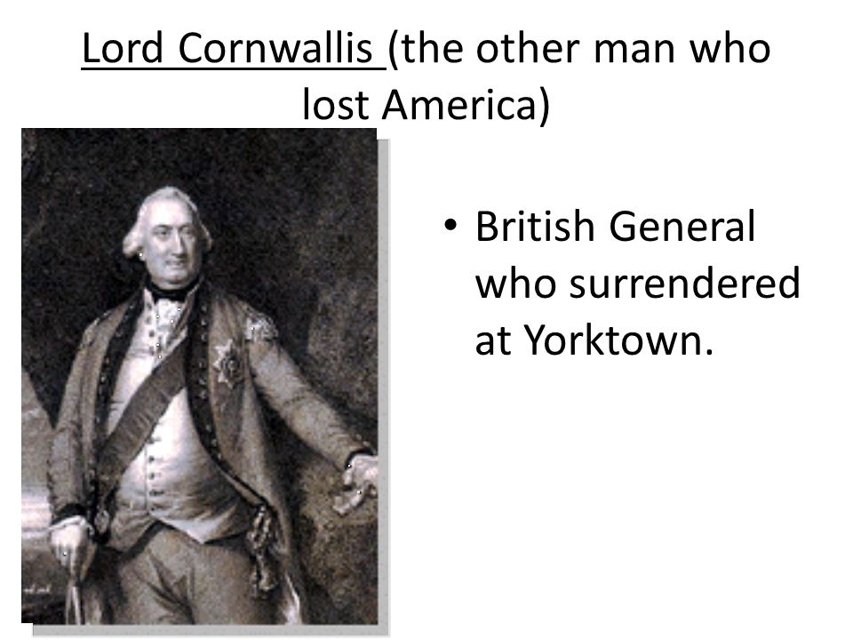 Lord Cornwallis (the other man who lost America)