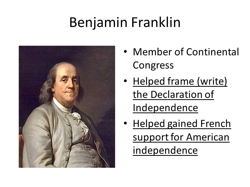 Benjamin Franklin Member of Continental Congress