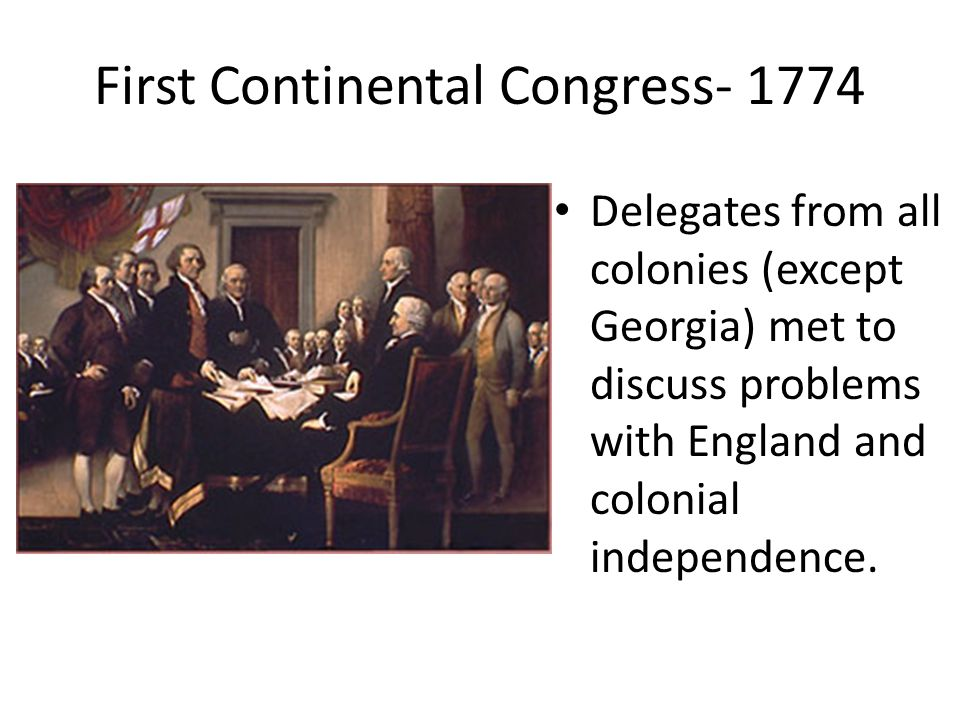 First Continental Congress- 1774