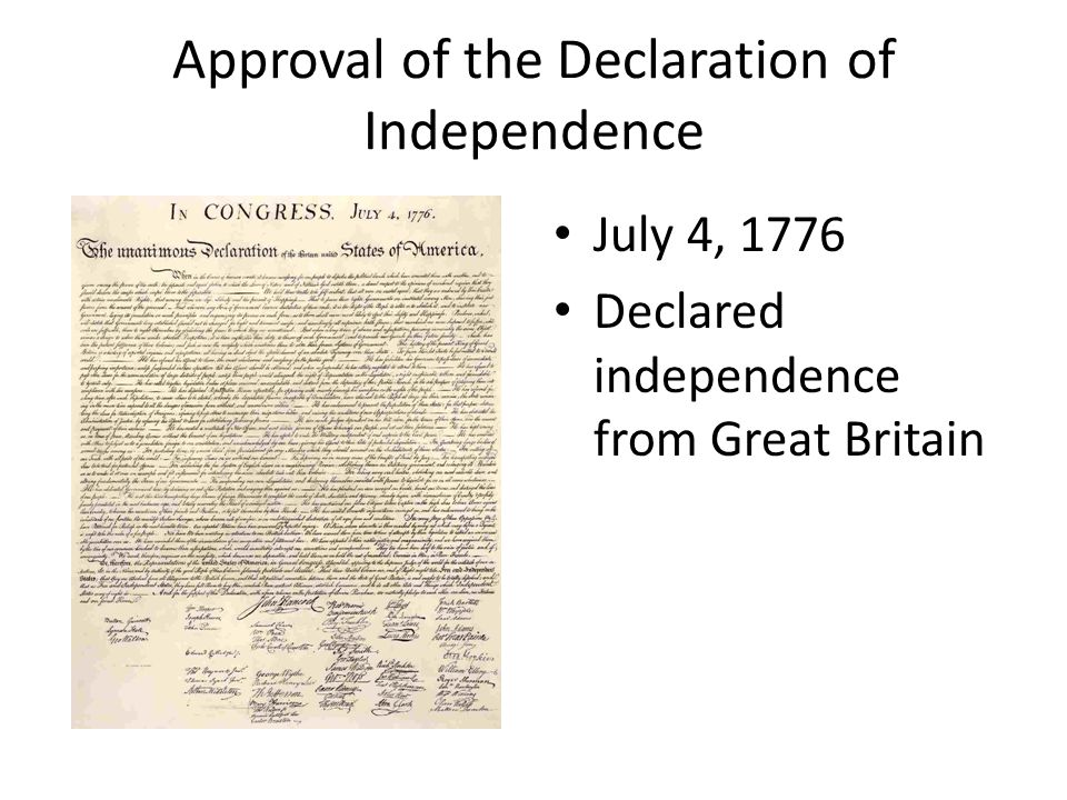 Approval of the Declaration of Independence