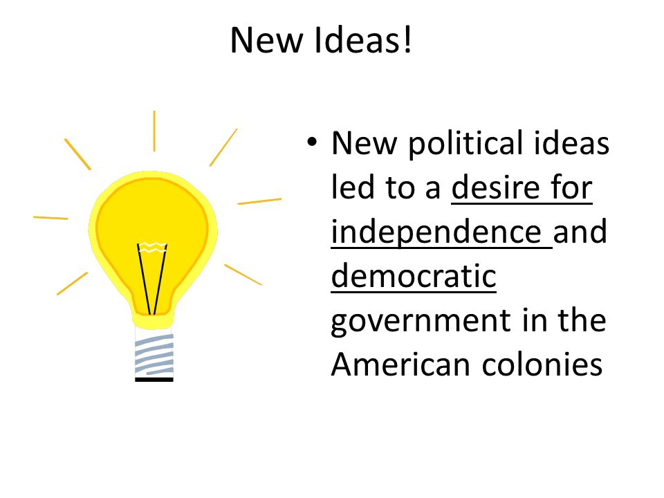 New Ideas.