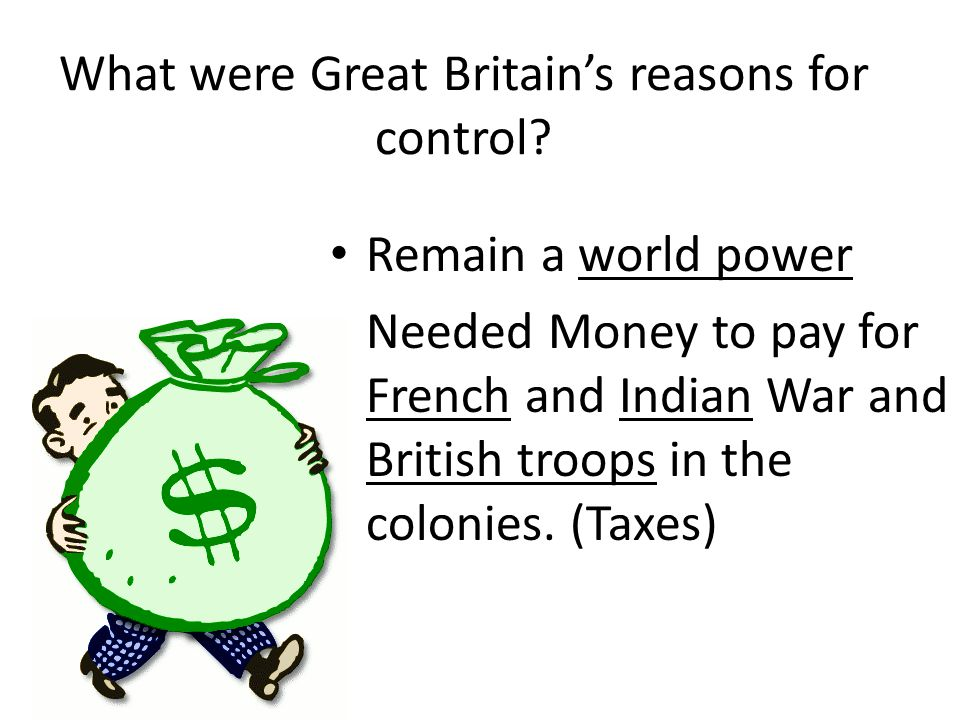 What were Great Britain's reasons for control