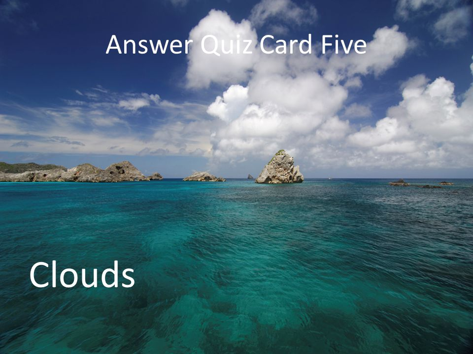 Answer Quiz Card Five Clouds