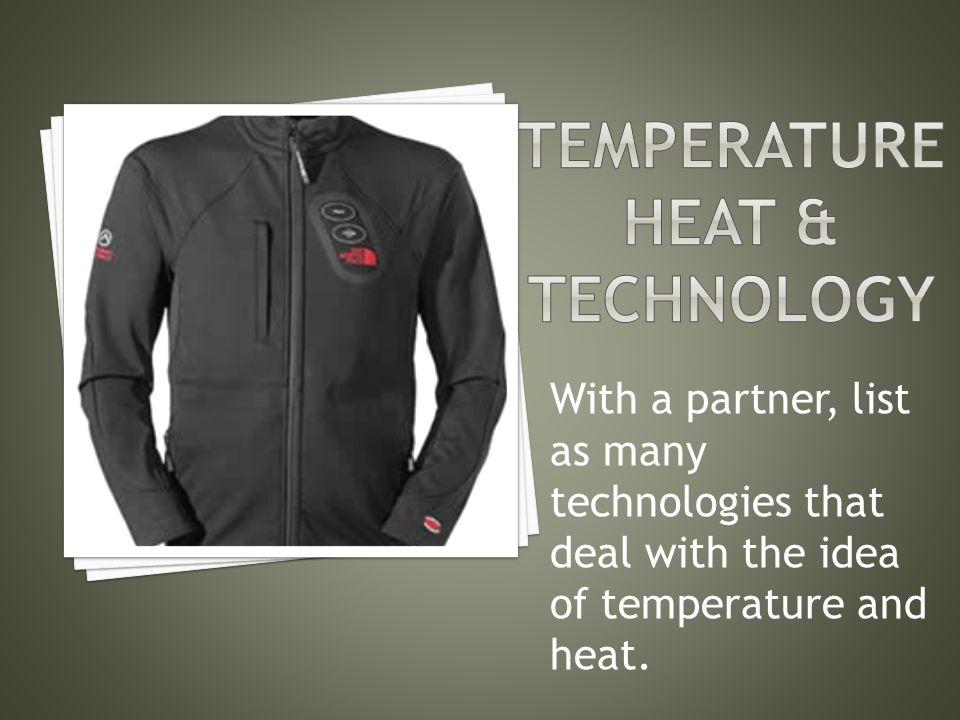 Temperature Heat & technology