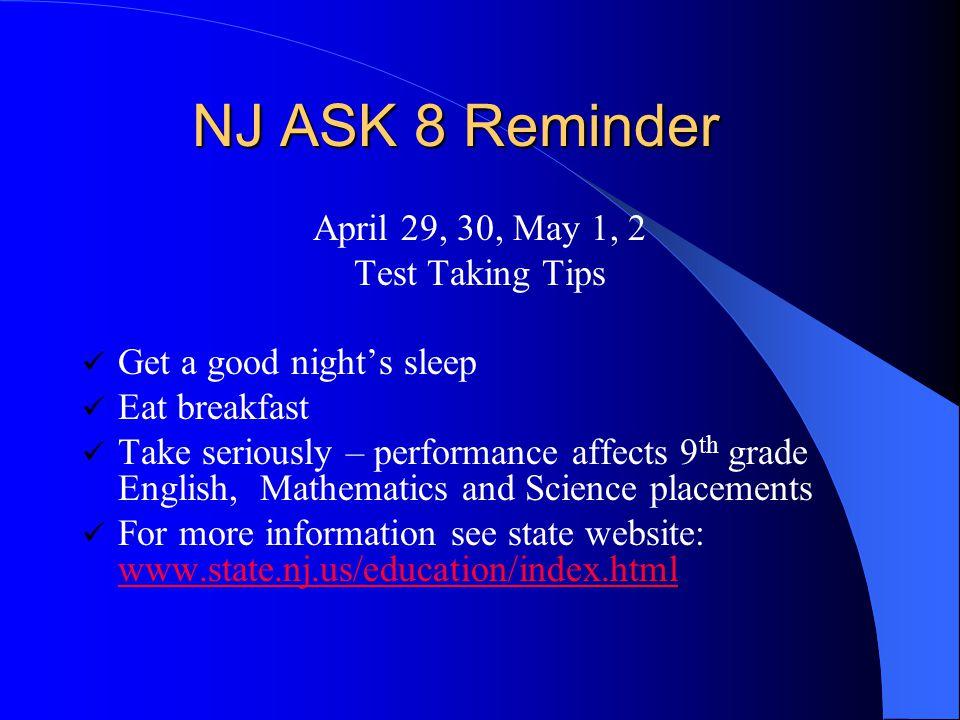 NJ ASK 8 Reminder April 29, 30, May 1, 2 Test Taking Tips