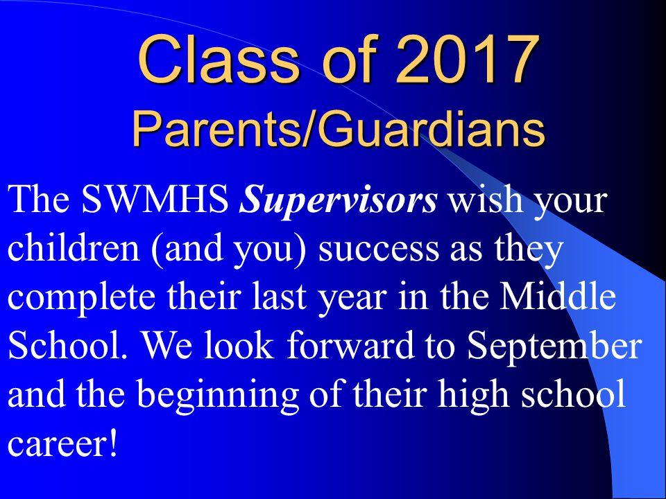 Class of 2017 Parents/Guardians