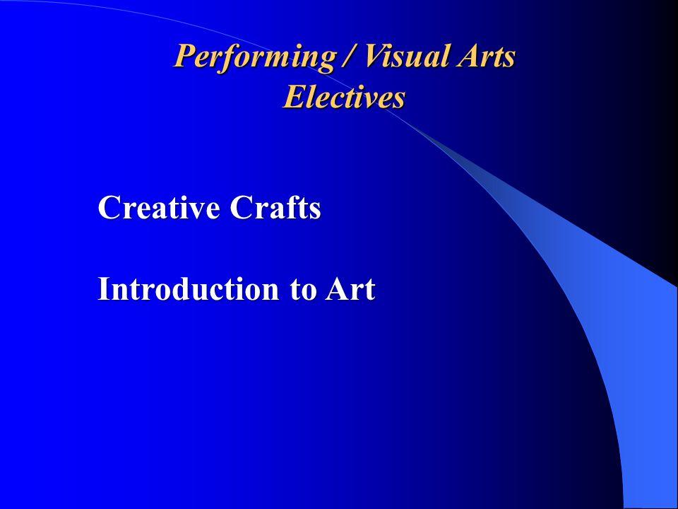 Performing / Visual Arts