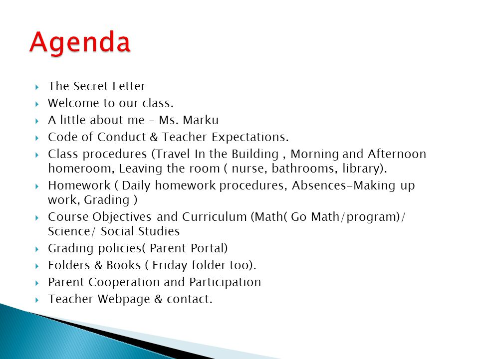 Agenda The Secret Letter Welcome to our class.