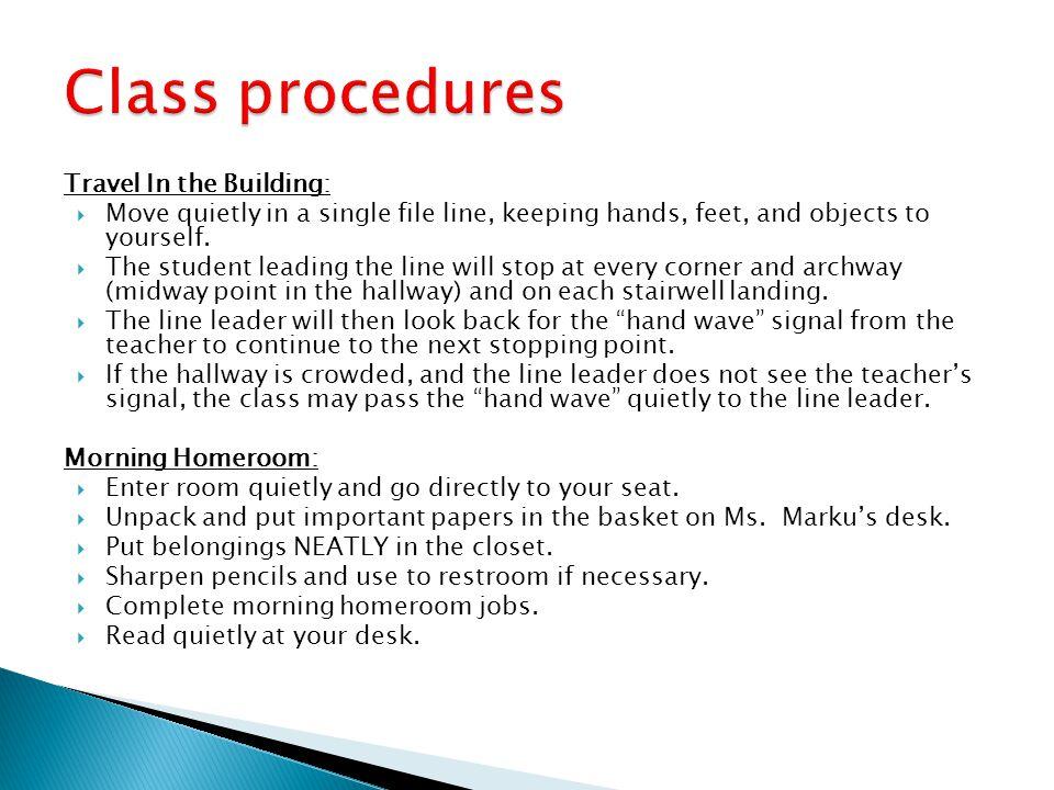 Class procedures Travel In the Building: