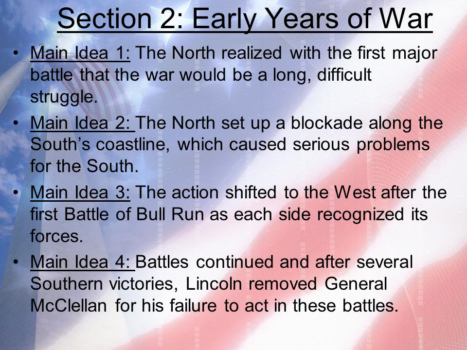 Section 2: Early Years of War