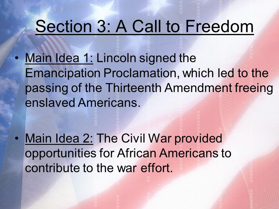 Section 3: A Call to Freedom