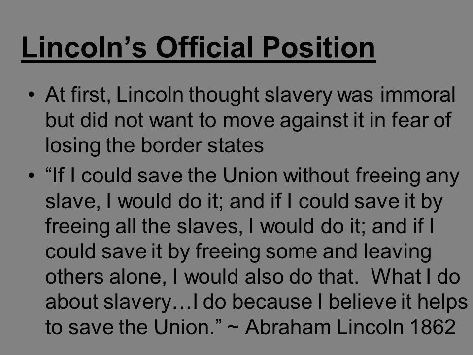 Lincoln's Official Position