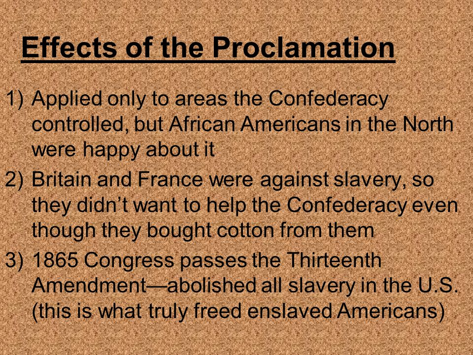 Effects of the Proclamation
