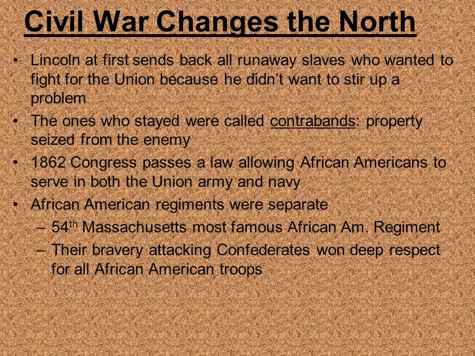 Civil War Changes the North