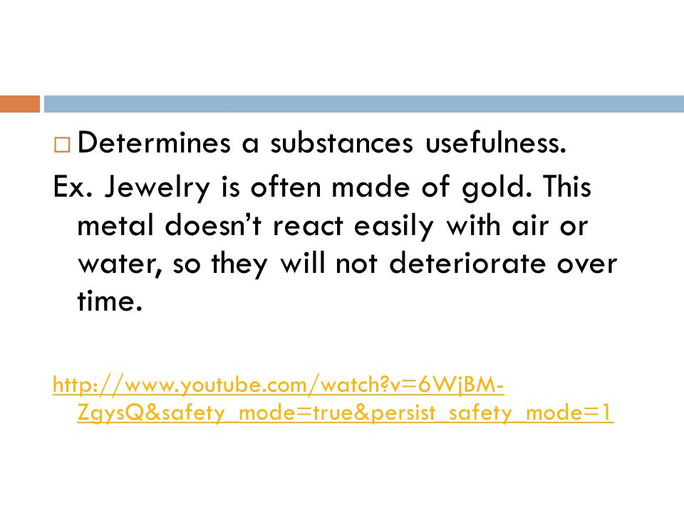 Determines a substances usefulness.
