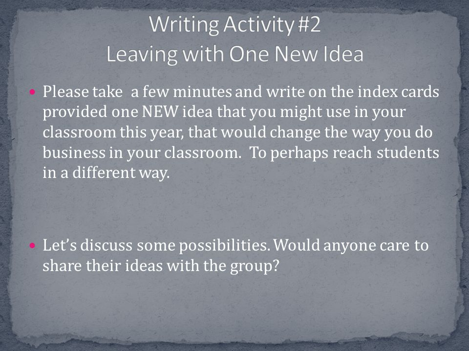 Writing Activity #2 Leaving with One New Idea