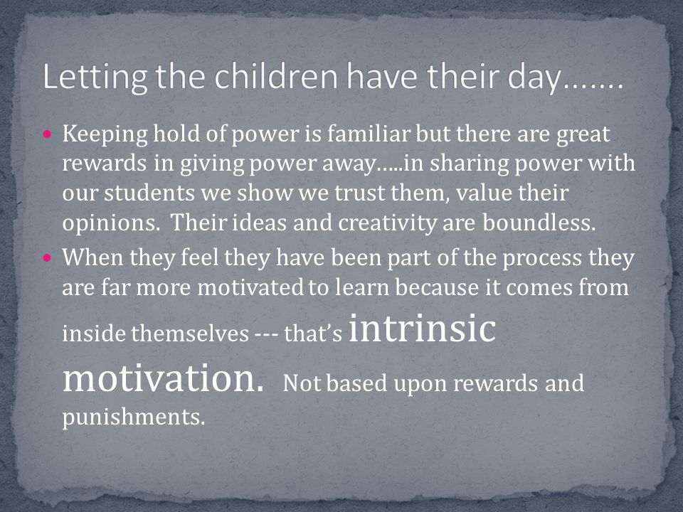 Letting the children have their day…….