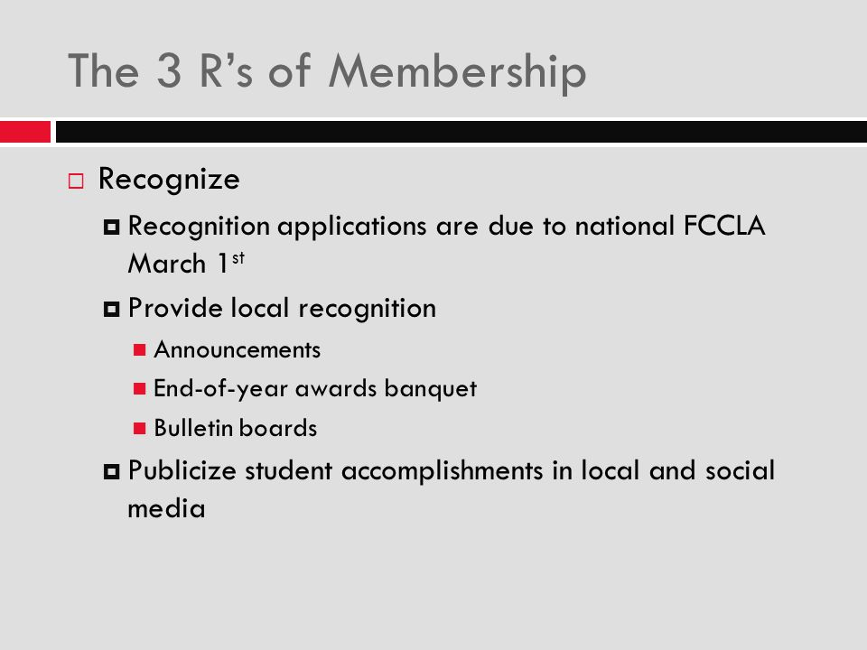 The 3 R's of Membership Recognize