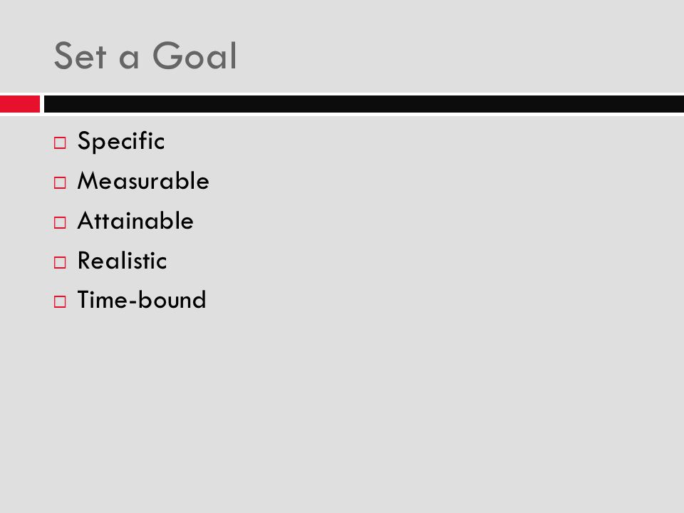 Set a Goal Specific Measurable Attainable Realistic Time-bound Nicole