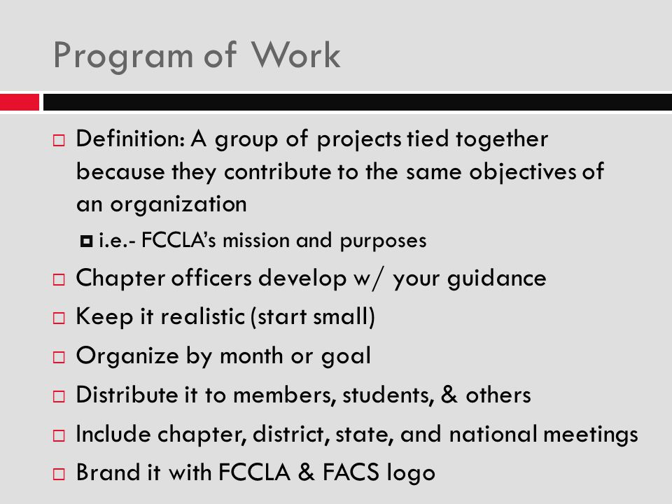 Program of Work Definition: A group of projects tied together because they contribute to the same objectives of an organization.