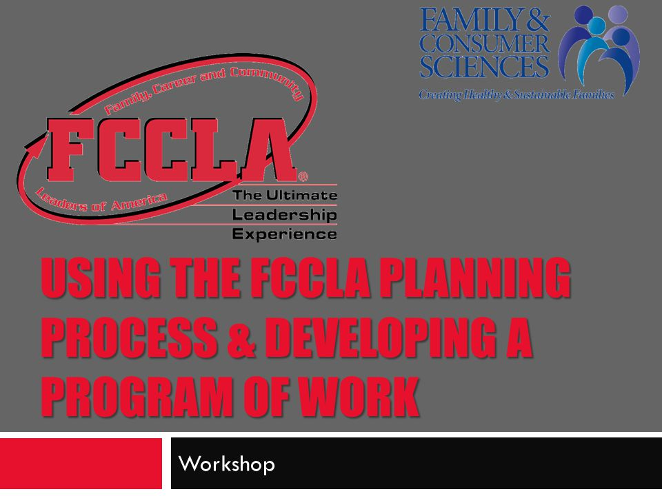 Using the FCCLA Planning Process & Developing a Program of Work