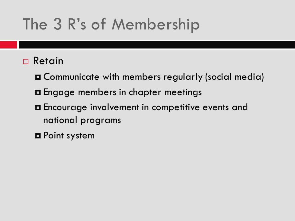 The 3 R's of Membership Retain
