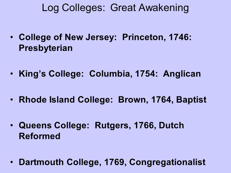 Log Colleges: Great Awakening