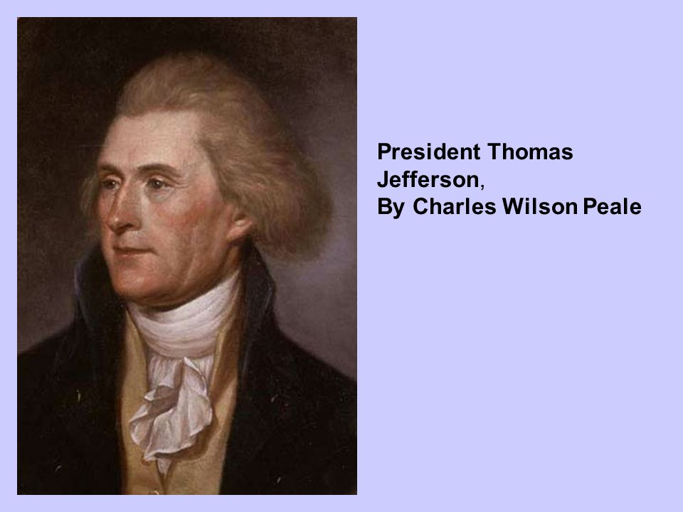 President Thomas Jefferson,