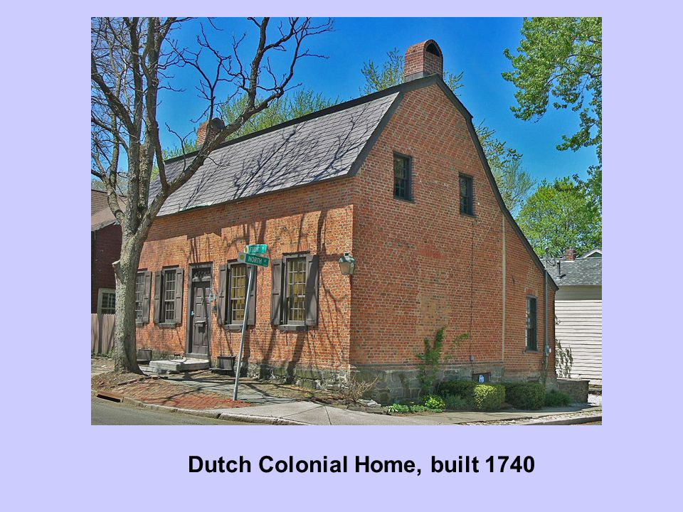 Dutch Colonial Home, built 1740