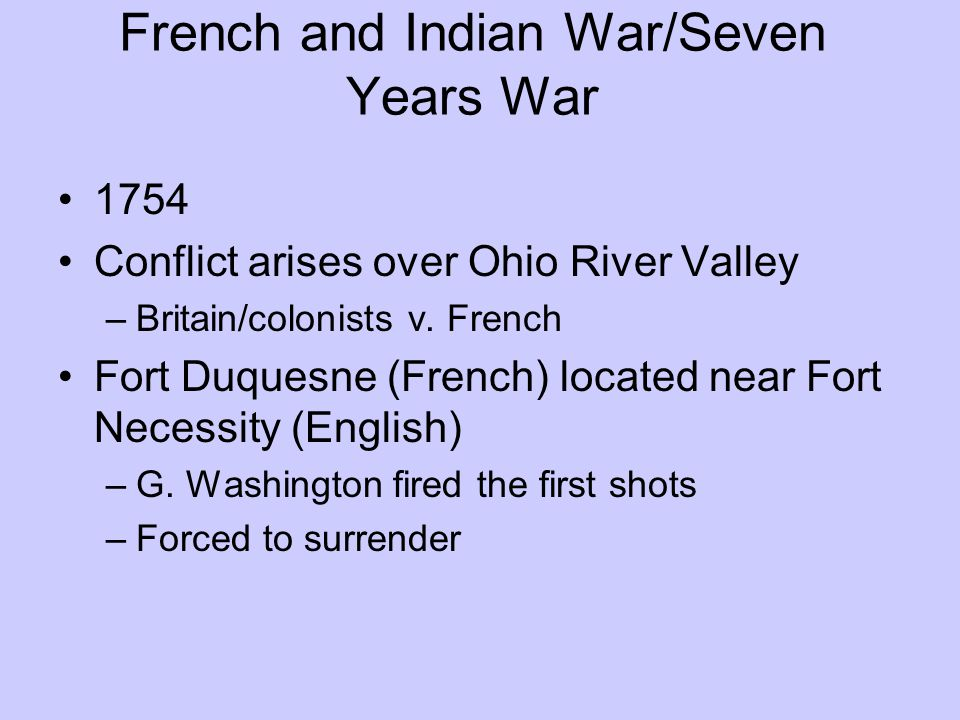 French and Indian War/Seven Years War