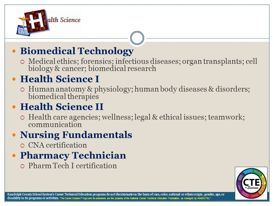 Biomedical Technology Health Science I Health Science II