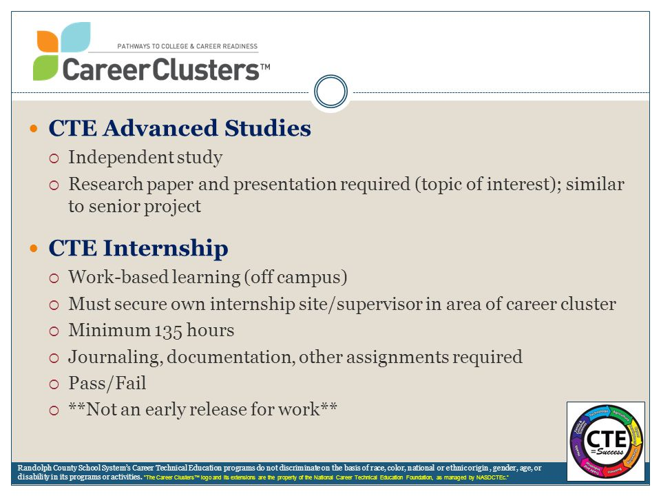 CTE Advanced Studies CTE Internship Independent study