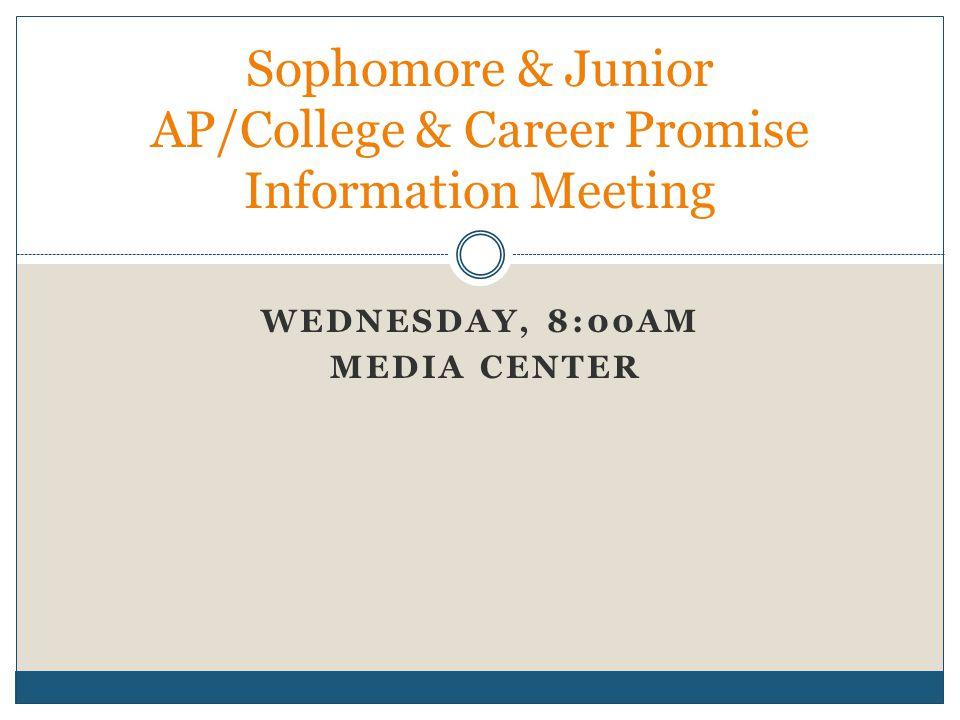 Sophomore & Junior AP/College & Career Promise Information Meeting