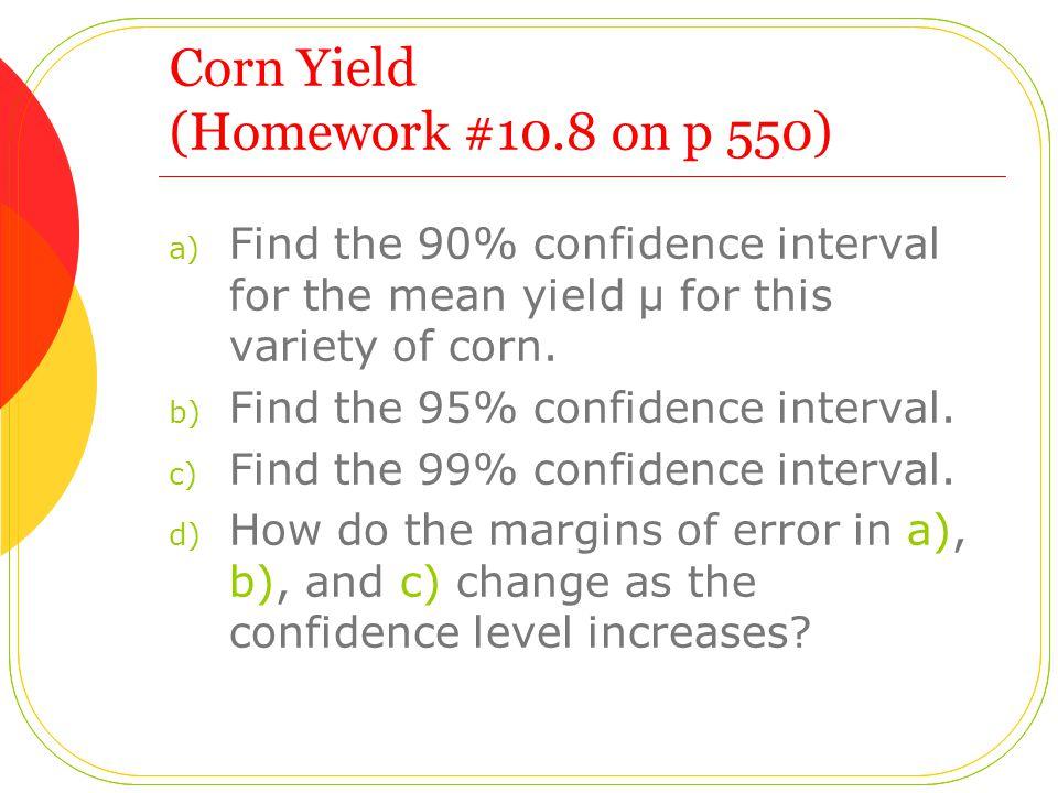 Corn Yield (Homework #10.8 on p 550)
