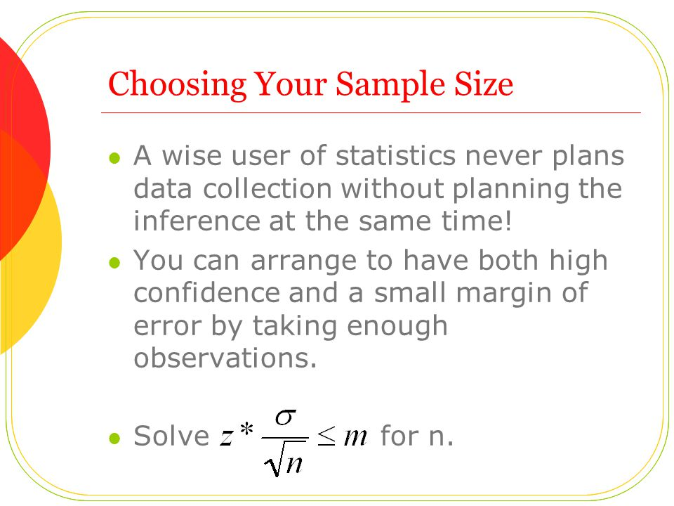 Choosing Your Sample Size