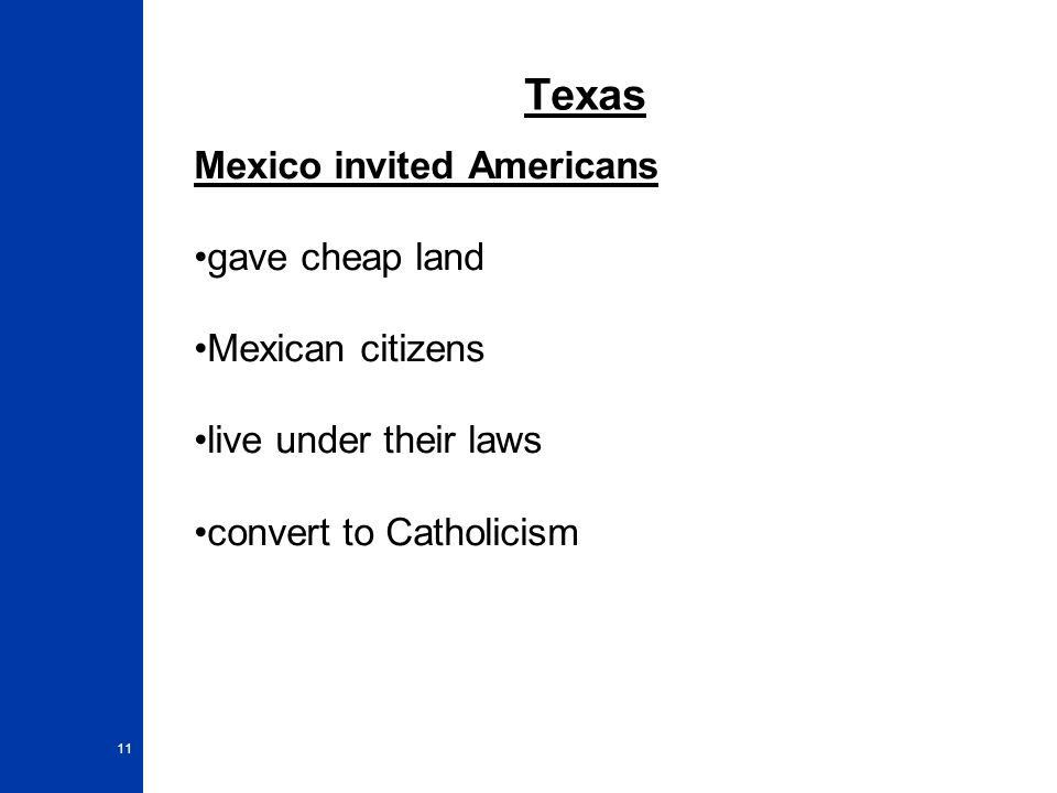 Texas Mexico invited Americans gave cheap land Mexican citizens