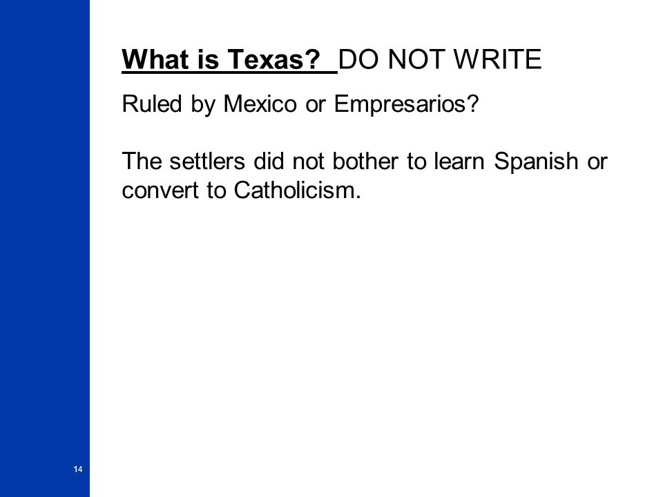 What is Texas DO NOT WRITE