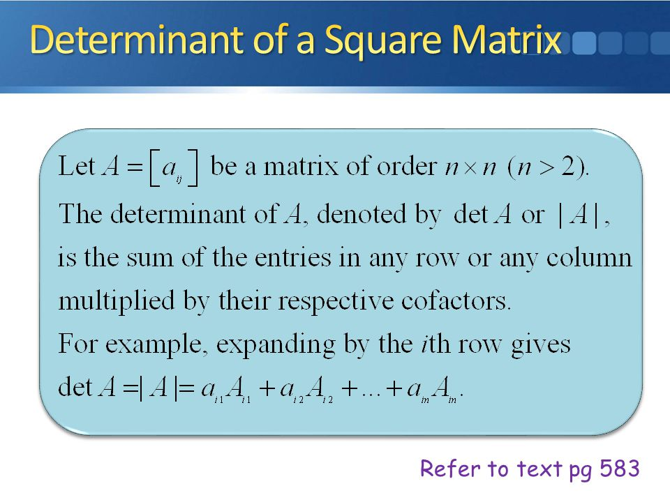 Determinant of a Square Matrix
