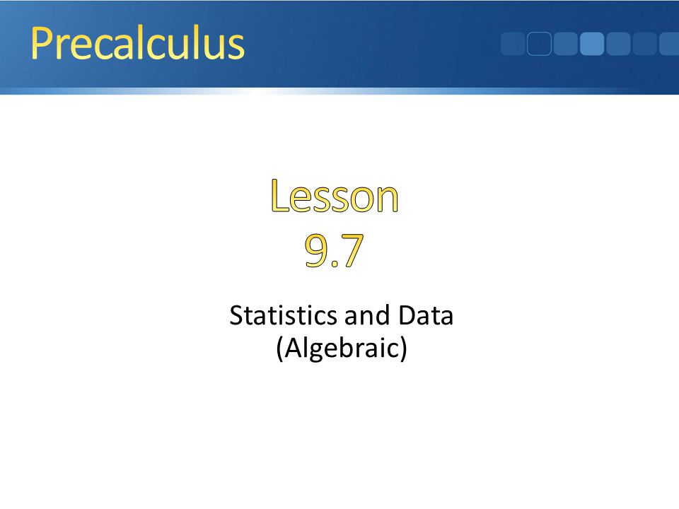 Statistics and Data (Algebraic)