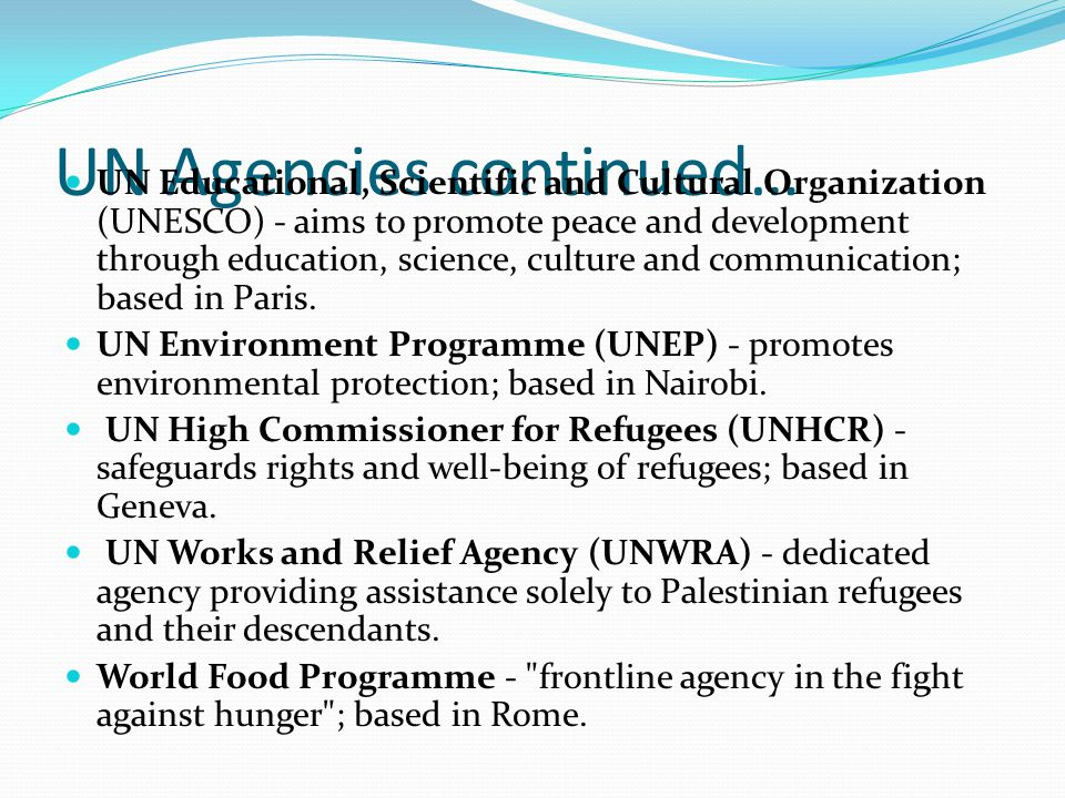UN Agencies continued…