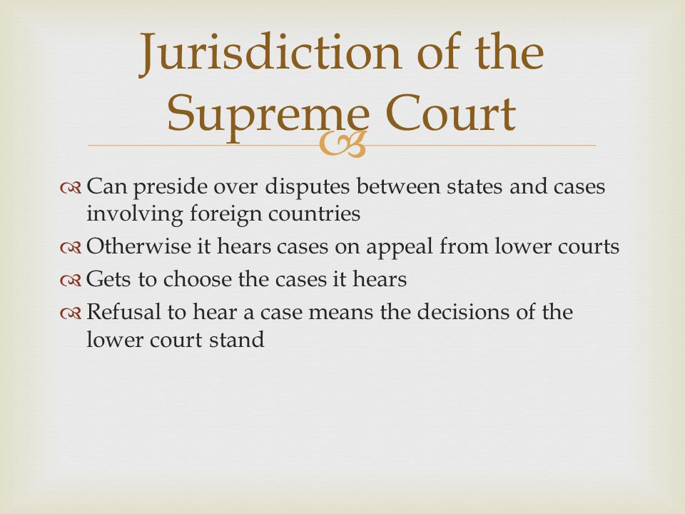 Jurisdiction of the Supreme Court