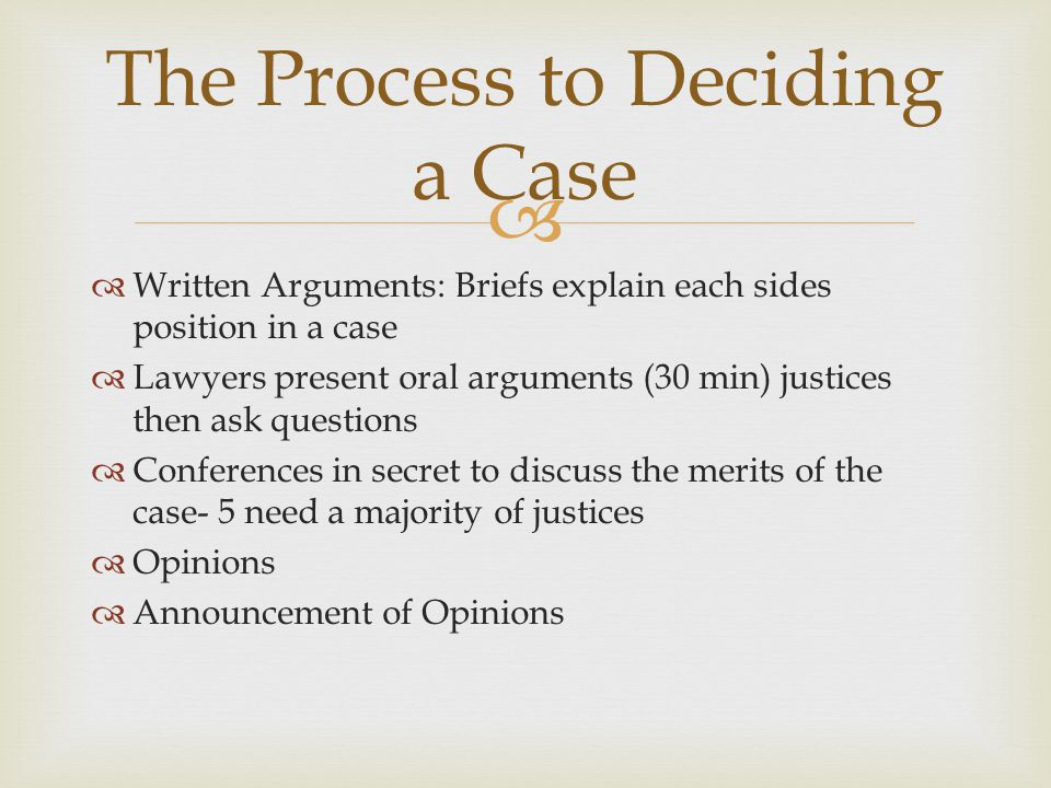 The Process to Deciding a Case