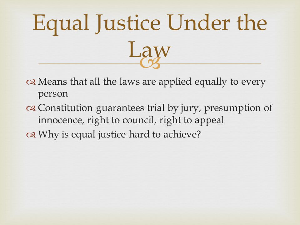 Equal Justice Under the Law