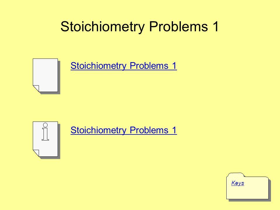 Stoichiometry Problems 1
