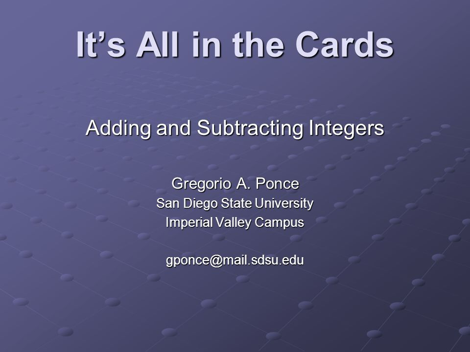 It's All in the Cards Adding and Subtracting Integers