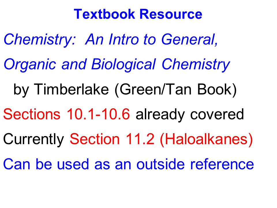 Chemistry: An Intro to General, Organic and Biological Chemistry