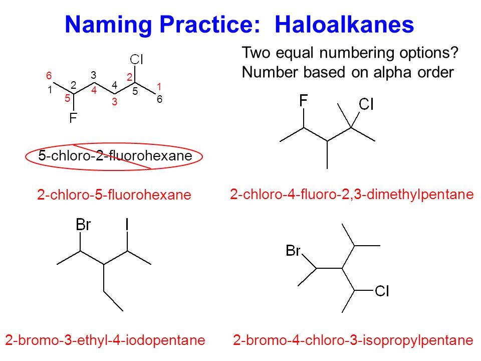 Naming Practice: Haloalkanes