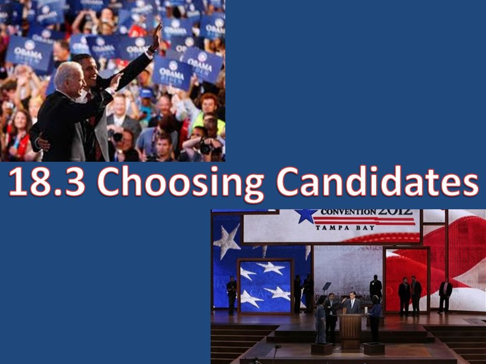 18.3 Choosing Candidates
