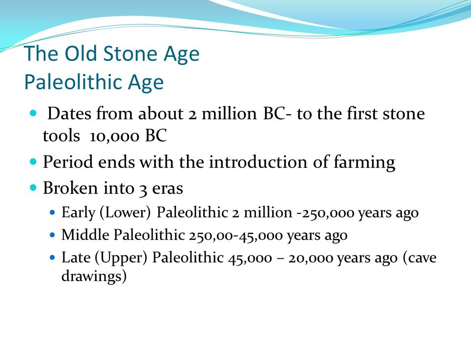 The Old Stone Age Paleolithic Age