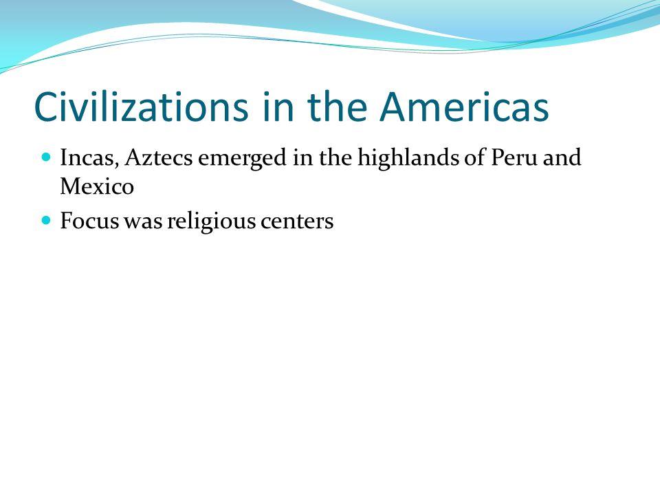 Civilizations in the Americas